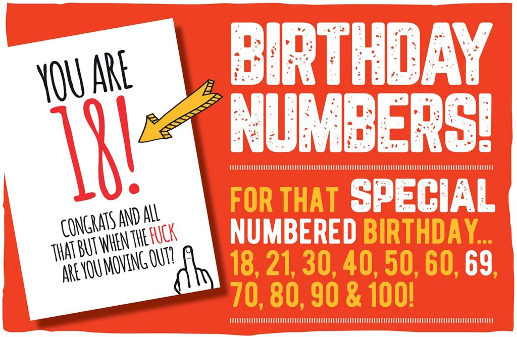 A red background with white text which says Birthday Numbers. For that special numbered birthday... 18, 21, 30, 40, 50, 60, 69, 70, 80, 90 & 100! with a picture of a you are 18 birthday card