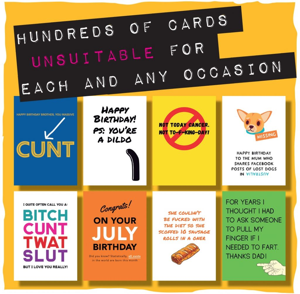 A yellow square which says hundreds of cards unsuitable for each and any occasion and which shows a selection of eight different greeting card fronts